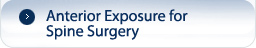 Anterior Exposure for Spine Surgery
