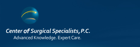 Center of Surgical Specialists, P.C - Advanced knowledge. Expert Care.
